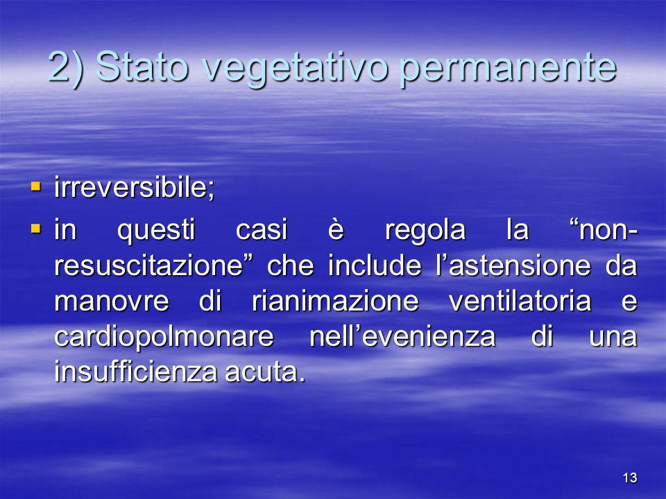 2) Stato vegetativo permanente