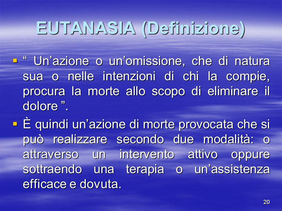 EUTANASIA (Definizione)