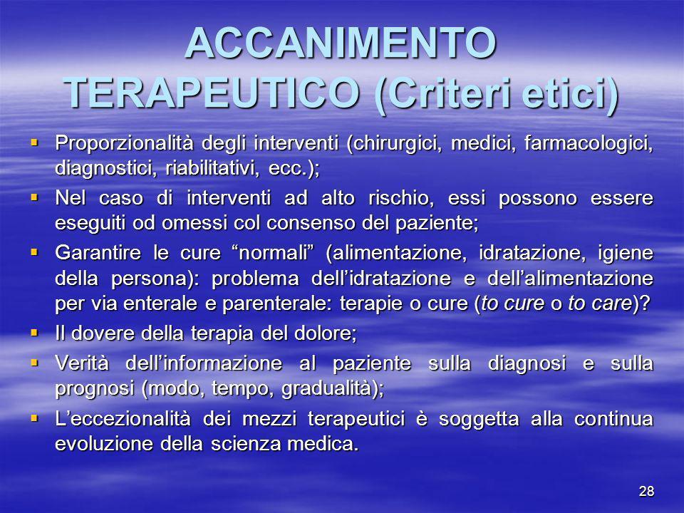 ACCANIMENTO TERAPEUTICO (Criteri etici)
