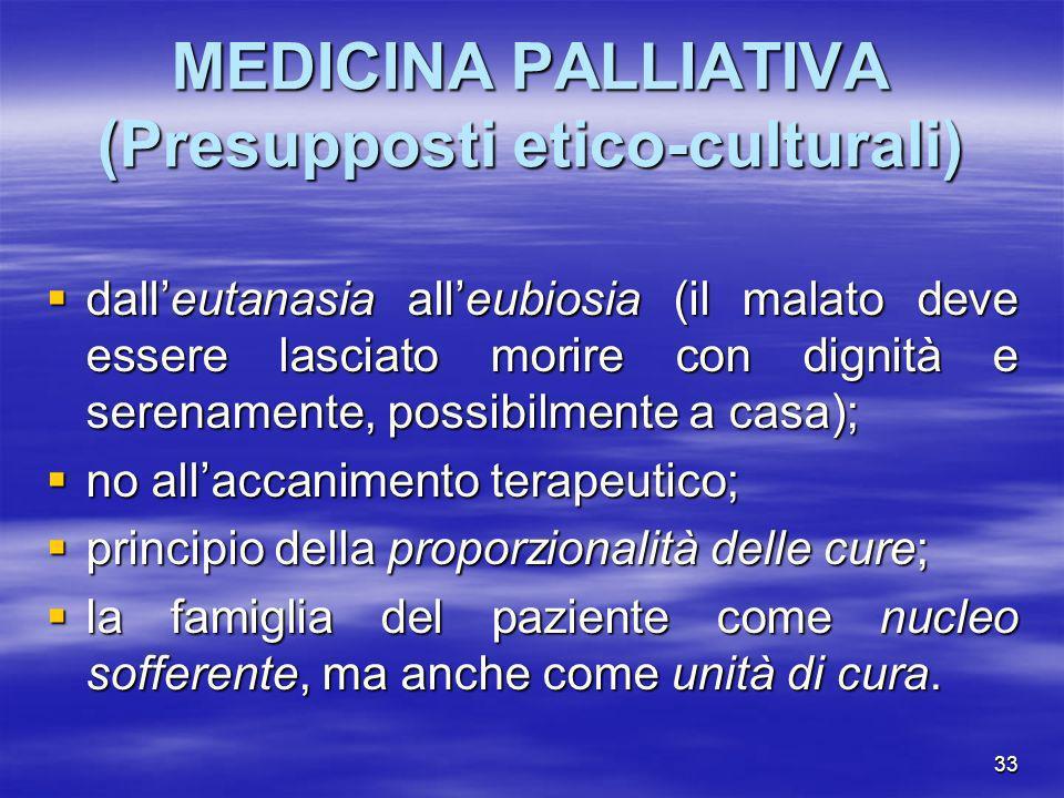 MEDICINA PALLIATIVA (Presupposti etico-culturali)
