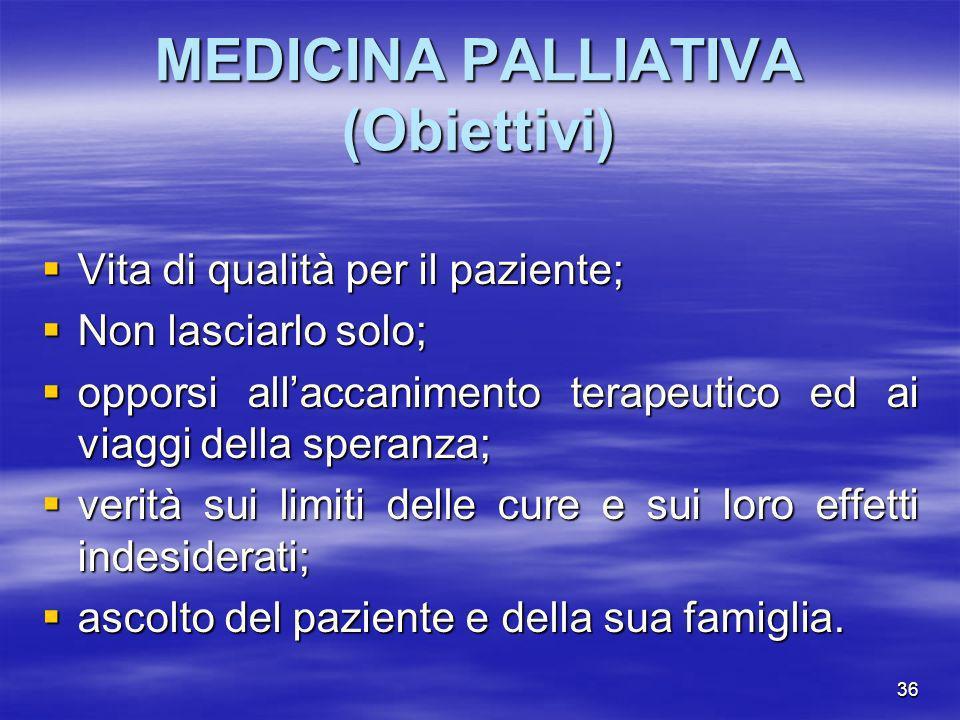 MEDICINA PALLIATIVA (Obiettivi)