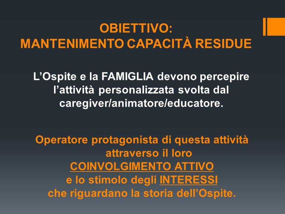 OBIETTIVO: MANTENIMENTO CAPACITÀ RESIDUE