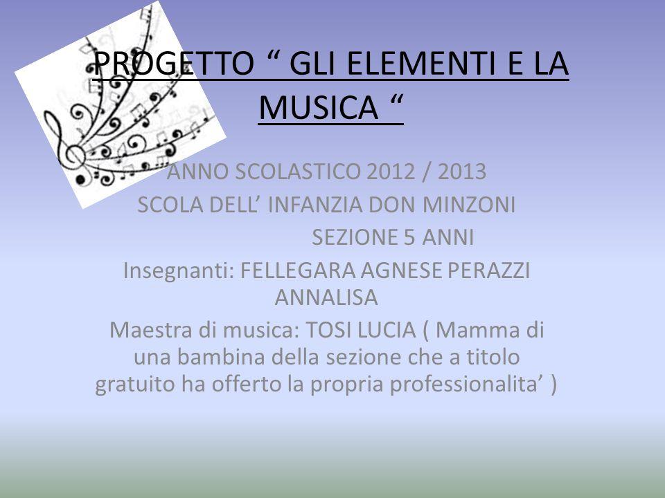 PROGETTO GLI ELEMENTI E LA MUSICA