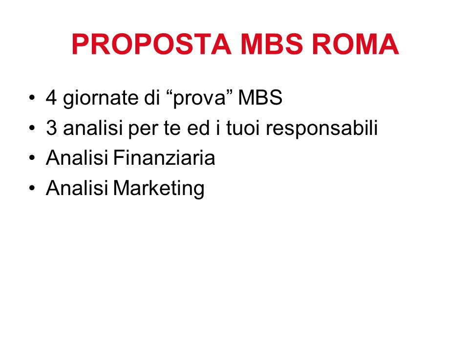 PROPOSTA MBS ROMA 4 giornate di prova MBS