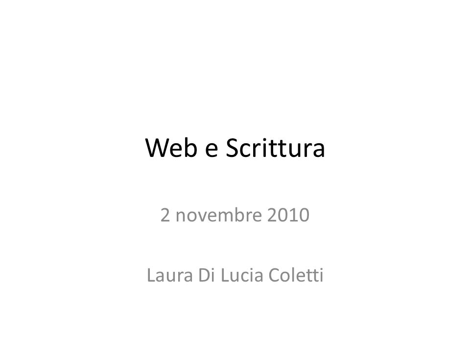 2 novembre 2010 Laura Di Lucia Coletti