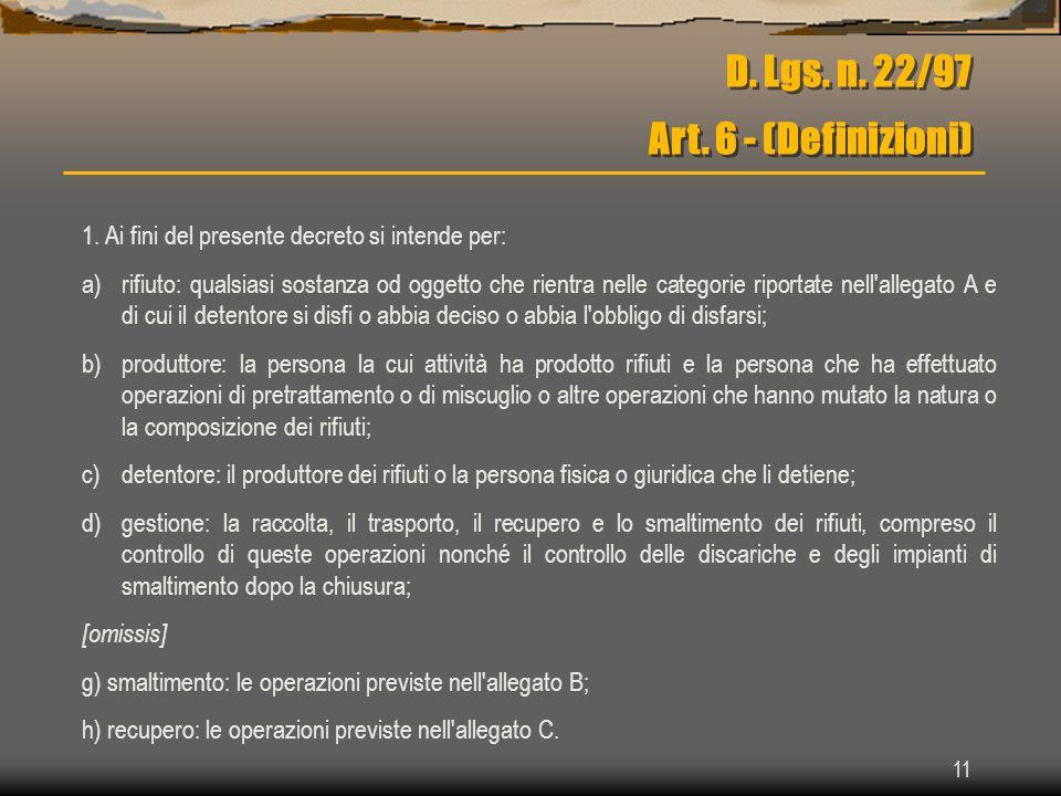 D. Lgs. n. 22/97 Art. 6 - (Definizioni)