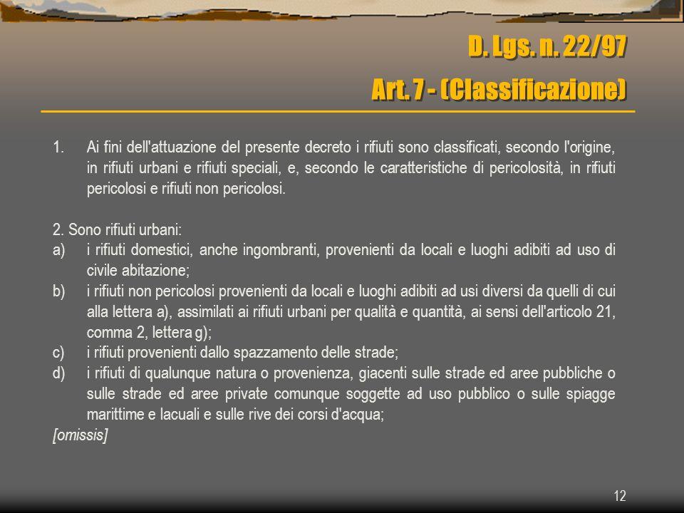 D. Lgs. n. 22/97 Art. 7 - (Classificazione)