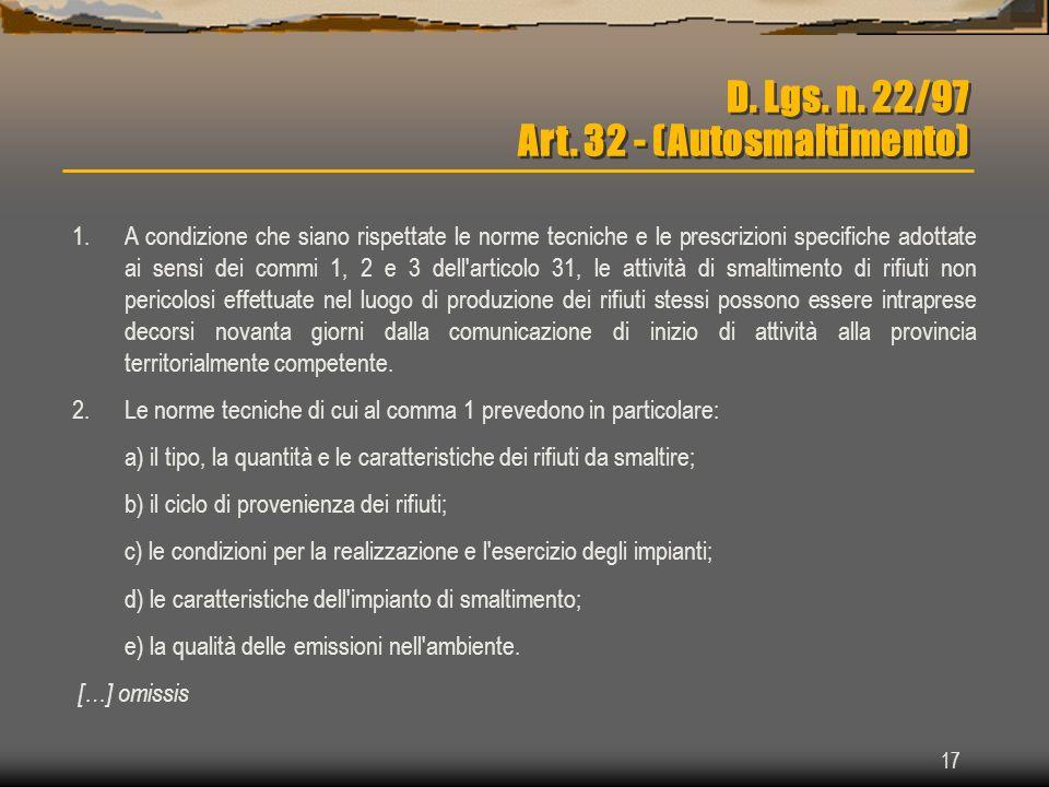 D. Lgs. n. 22/97 Art. 32 - (Autosmaltimento)