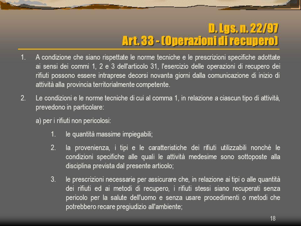 D. Lgs. n. 22/97 Art. 33 - (Operazioni di recupero)
