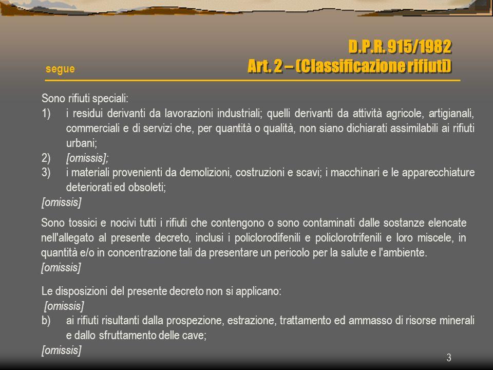 D.P.R. 915/1982 Art. 2 – (Classificazione rifiuti)