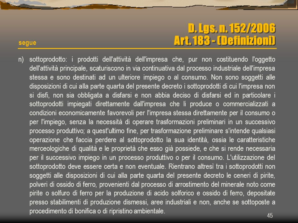D. Lgs. n. 152/2006 Art. 183 - (Definizioni)