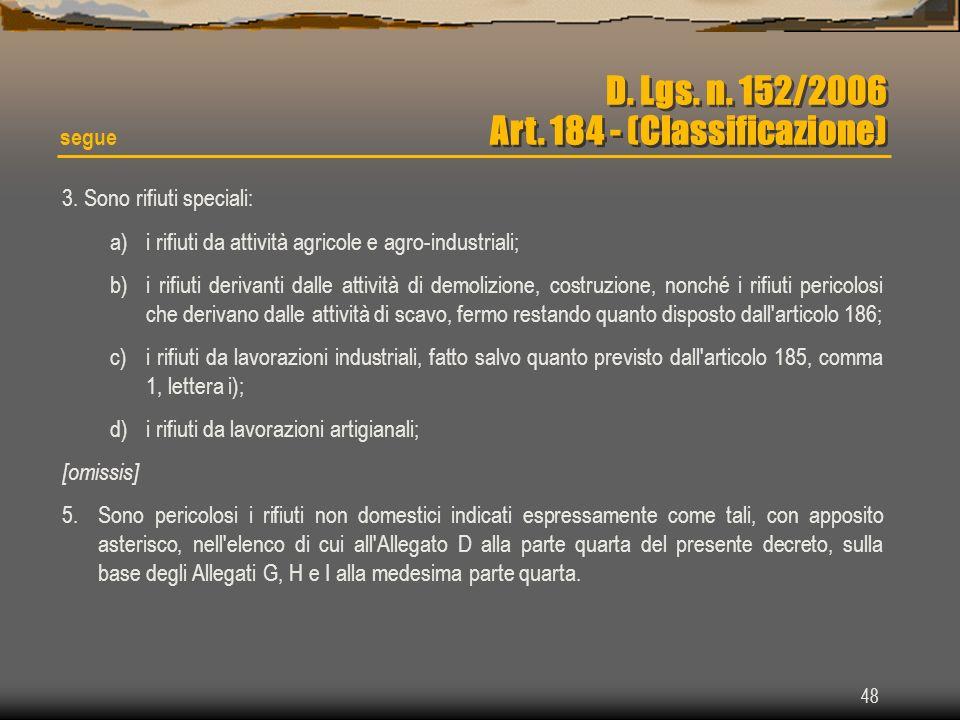 D. Lgs. n. 152/2006 Art. 184 - (Classificazione)