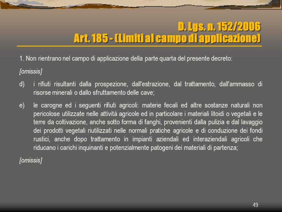 D. Lgs. n. 152/2006 Art. 185 - (Limiti al campo di applicazione)