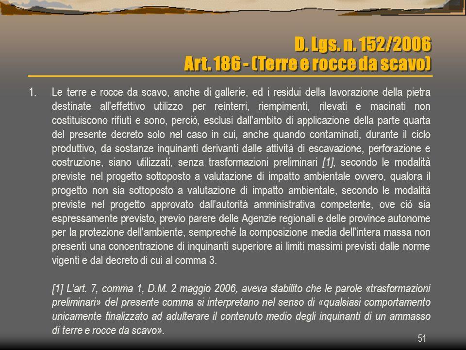D. Lgs. n. 152/2006 Art. 186 - (Terre e rocce da scavo)