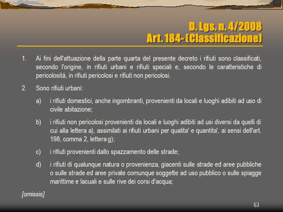 D. Lgs. n. 4/2008 Art. 184- (Classificazione)