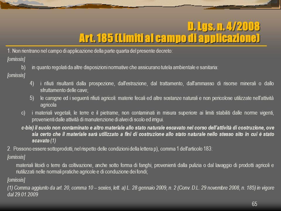 D. Lgs. n. 4/2008 Art. 185 (Limiti al campo di applicazione)