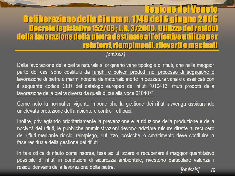 Regione del Veneto Deliberazione della Giunta n. 1749 del 6 giugno 2006
