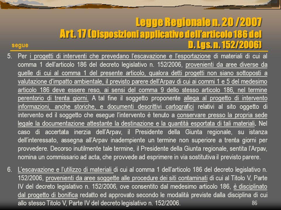 Legge Regionale n. 20 /2007 Art. 17 (Disposizioni applicative dell'articolo 186 del