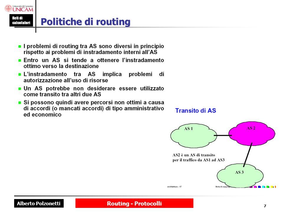 Politiche di routing Routing - Protocolli