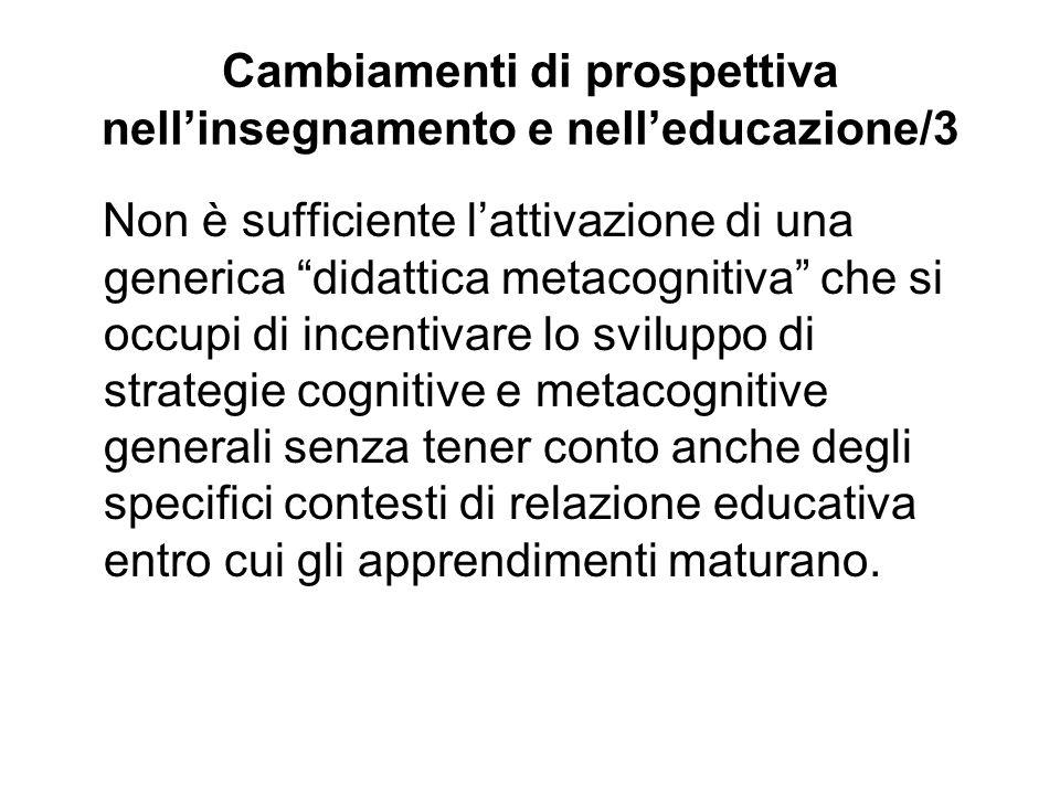 Cambiamenti di prospettiva nell'insegnamento e nell'educazione/3