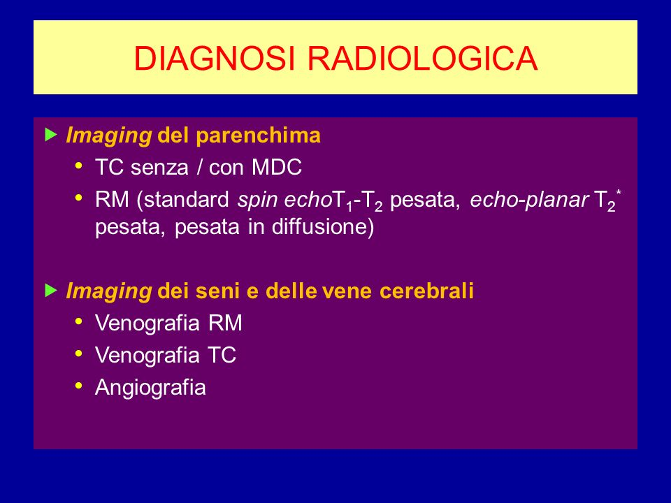 DIAGNOSI RADIOLOGICA Imaging del parenchima TC senza / con MDC