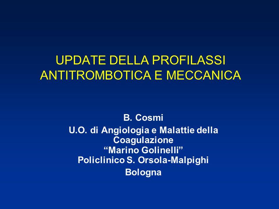 UPDATE DELLA PROFILASSI ANTITROMBOTICA E MECCANICA