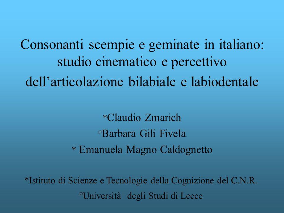 *Claudio Zmarich °Barbara Gili Fivela * Emanuela Magno Caldognetto