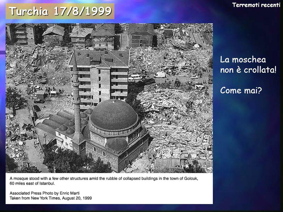 Turchia 17/8/1999 La moschea non è crollata! Come mai