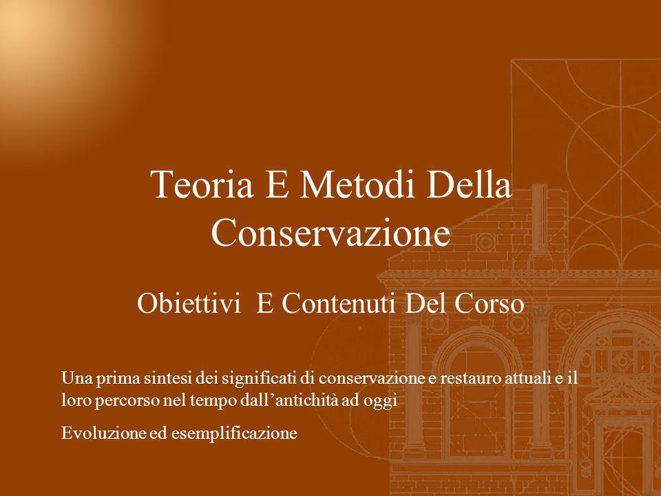 Teoria E Metodi Della Conservazione