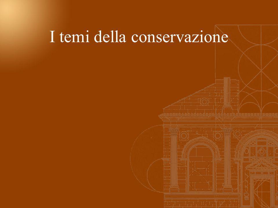 I temi della conservazione