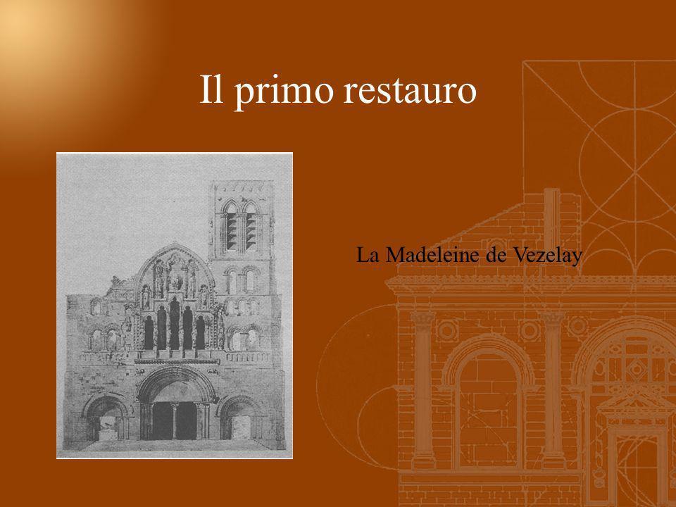 Il primo restauro La Madeleine de Vezelay