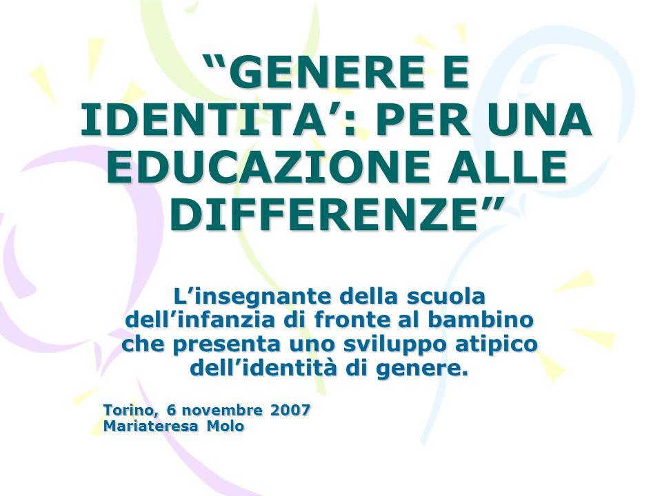 GENERE E IDENTITA': PER UNA EDUCAZIONE ALLE DIFFERENZE