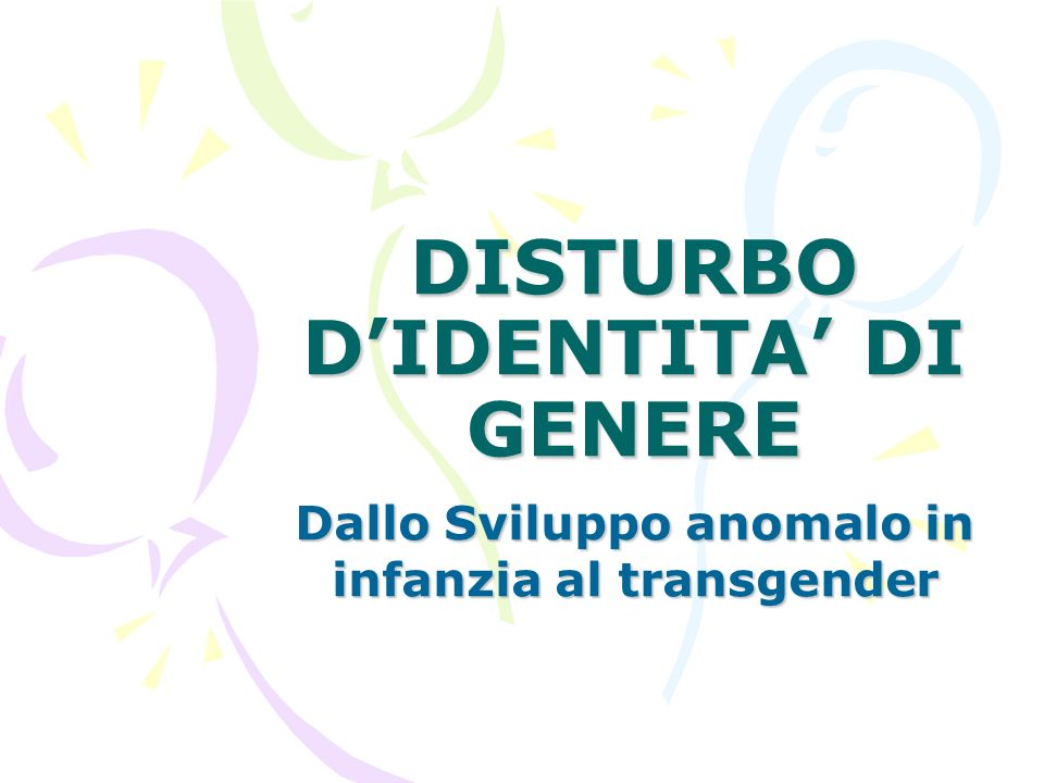 DISTURBO D'IDENTITA' DI GENERE