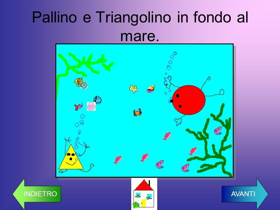 Pallino e Triangolino in fondo al mare.