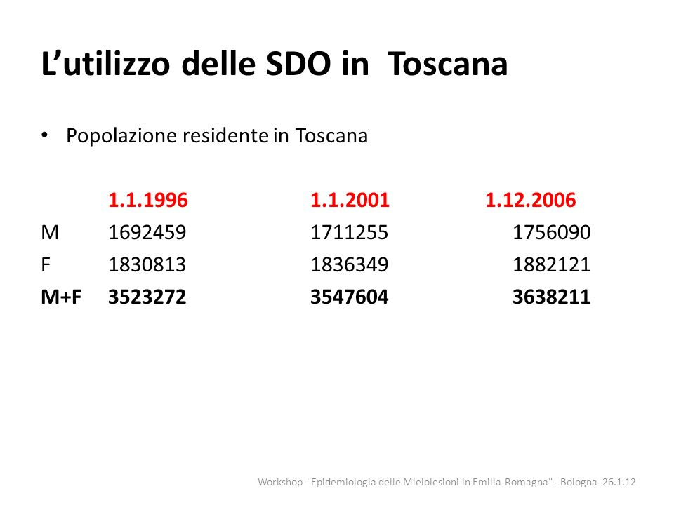 L'utilizzo delle SDO in Toscana