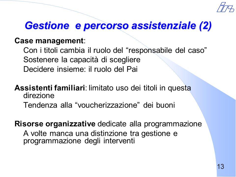 Gestione e percorso assistenziale (2)