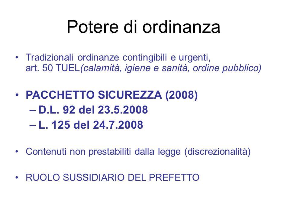 Potere di ordinanza PACCHETTO SICUREZZA (2008) D.L. 92 del 23.5.2008