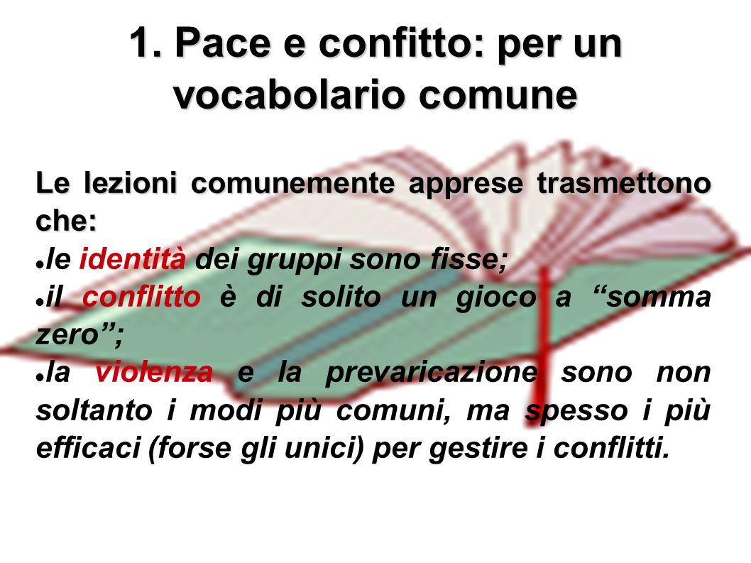 1. Pace e confitto: per un vocabolario comune