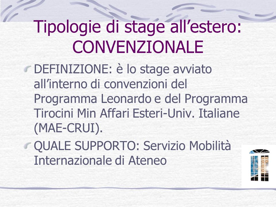 Tipologie di stage all'estero: CONVENZIONALE