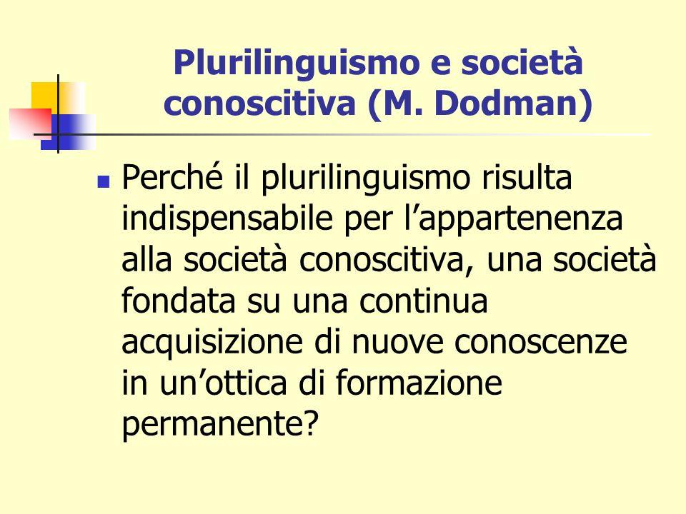 Plurilinguismo e società conoscitiva (M. Dodman)