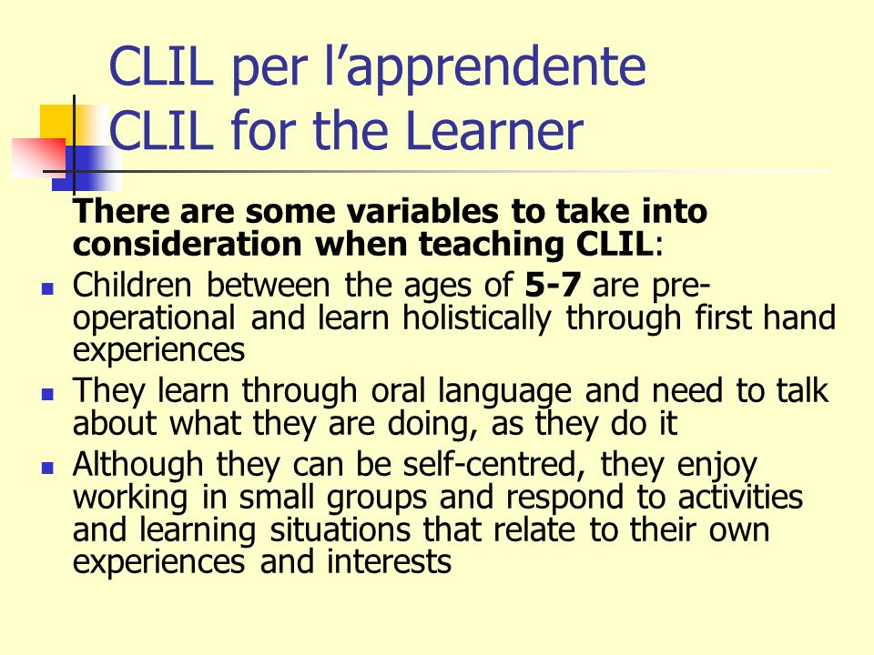 CLIL per l'apprendente CLIL for the Learner