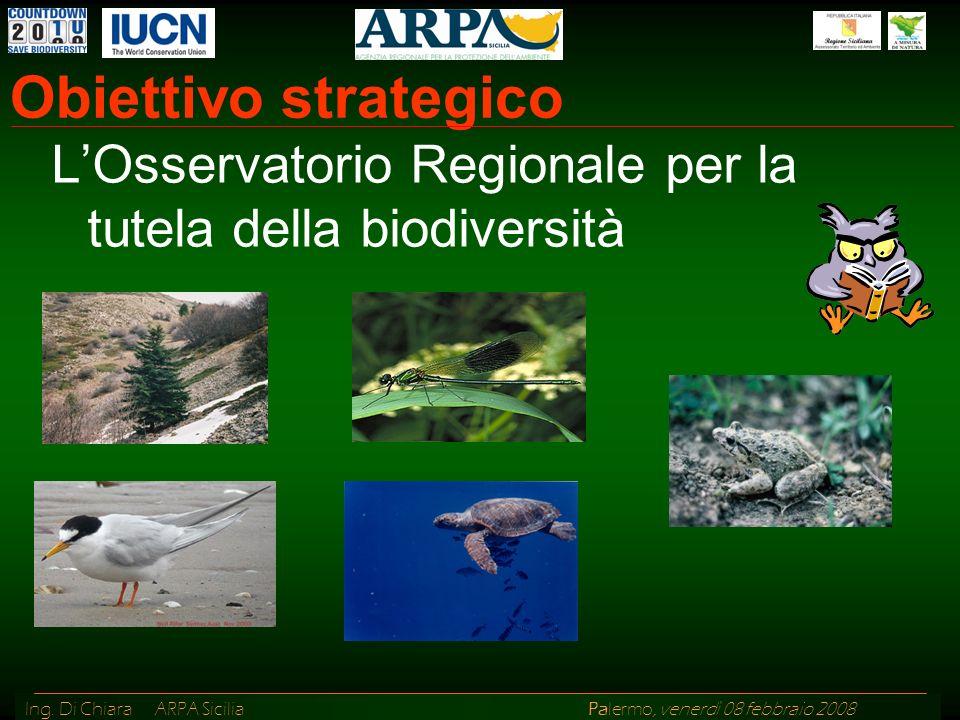 Obiettivo strategico L'Osservatorio Regionale per la tutela della biodiversità
