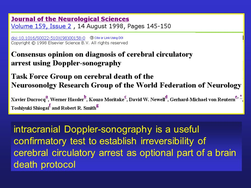 intracranial Doppler-sonography is a useful confirmatory test to establish irreversibility of cerebral circulatory arrest as optional part of a brain death protocol