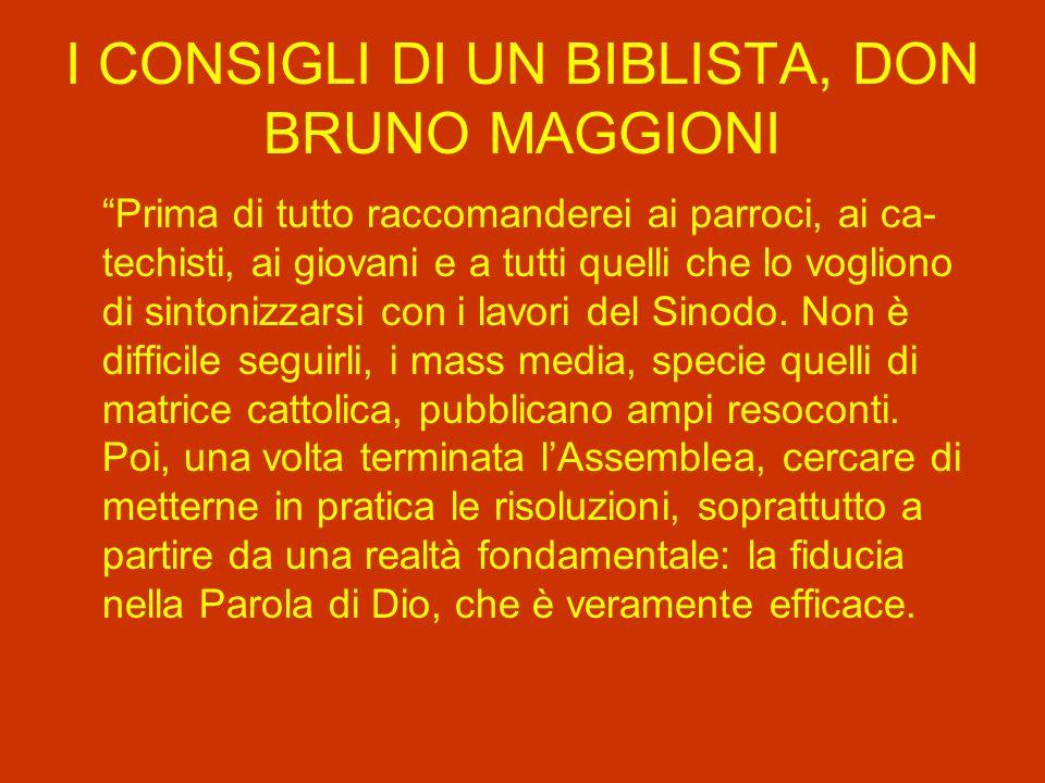 I CONSIGLI DI UN BIBLISTA, DON BRUNO MAGGIONI