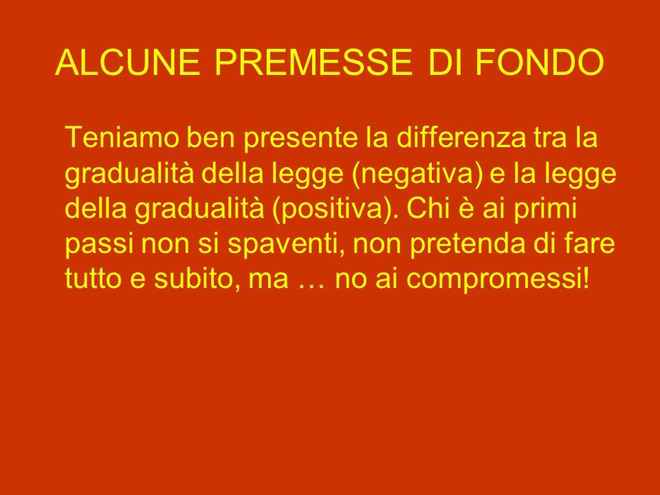 ALCUNE PREMESSE DI FONDO