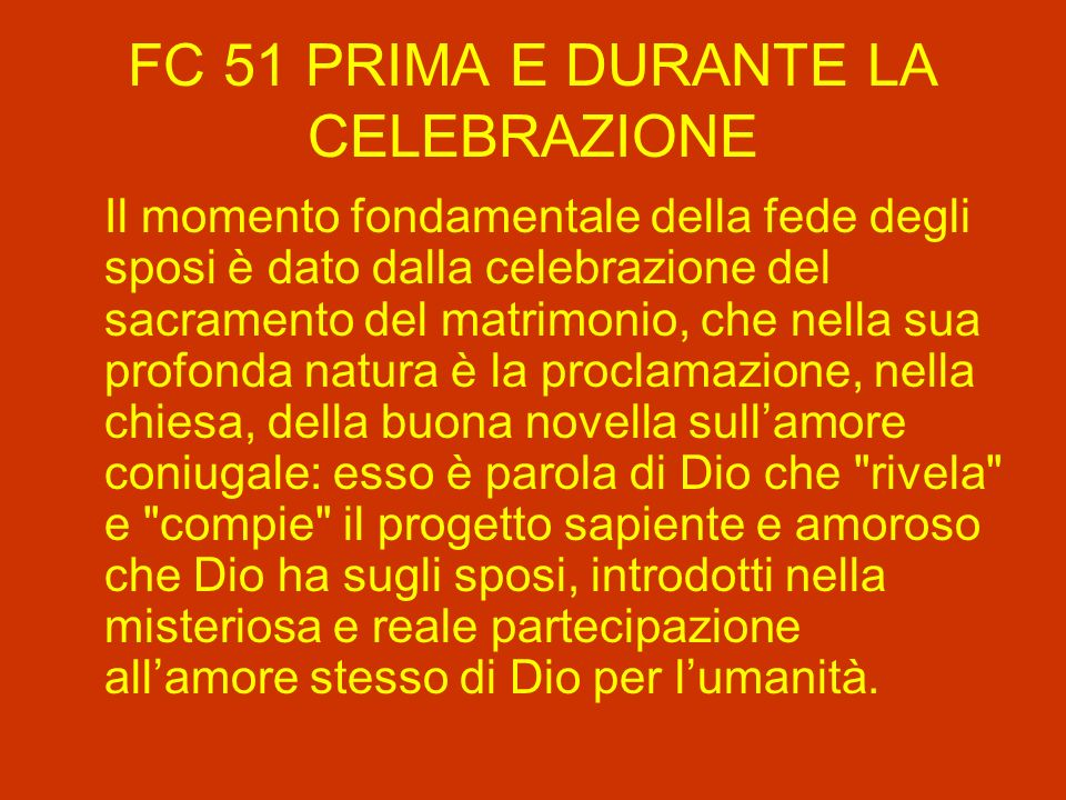 FC 51 PRIMA E DURANTE LA CELEBRAZIONE