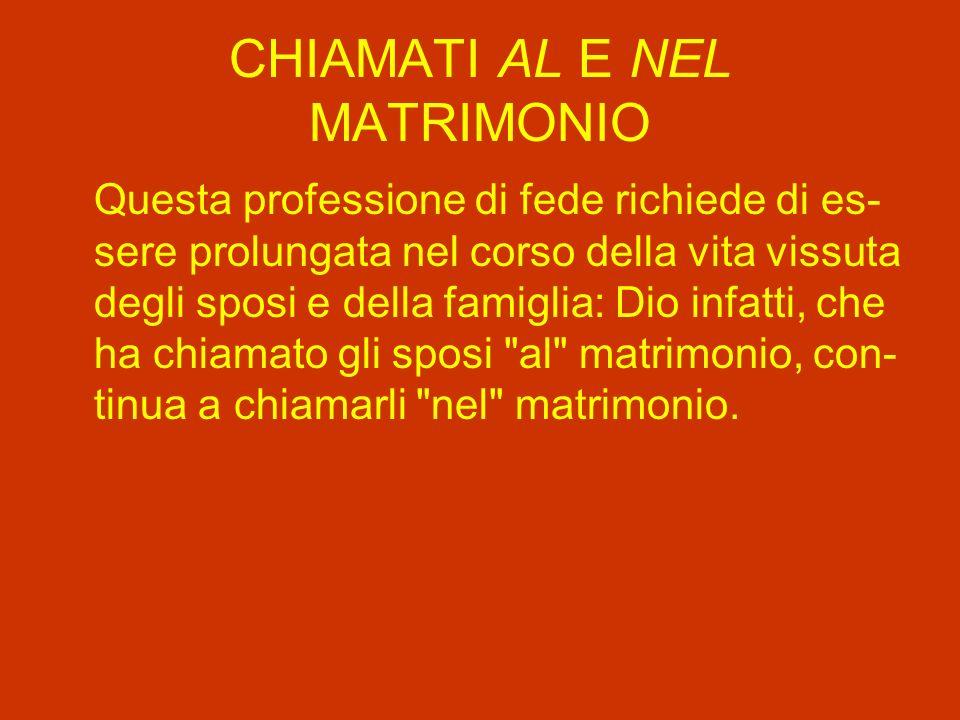 CHIAMATI AL E NEL MATRIMONIO