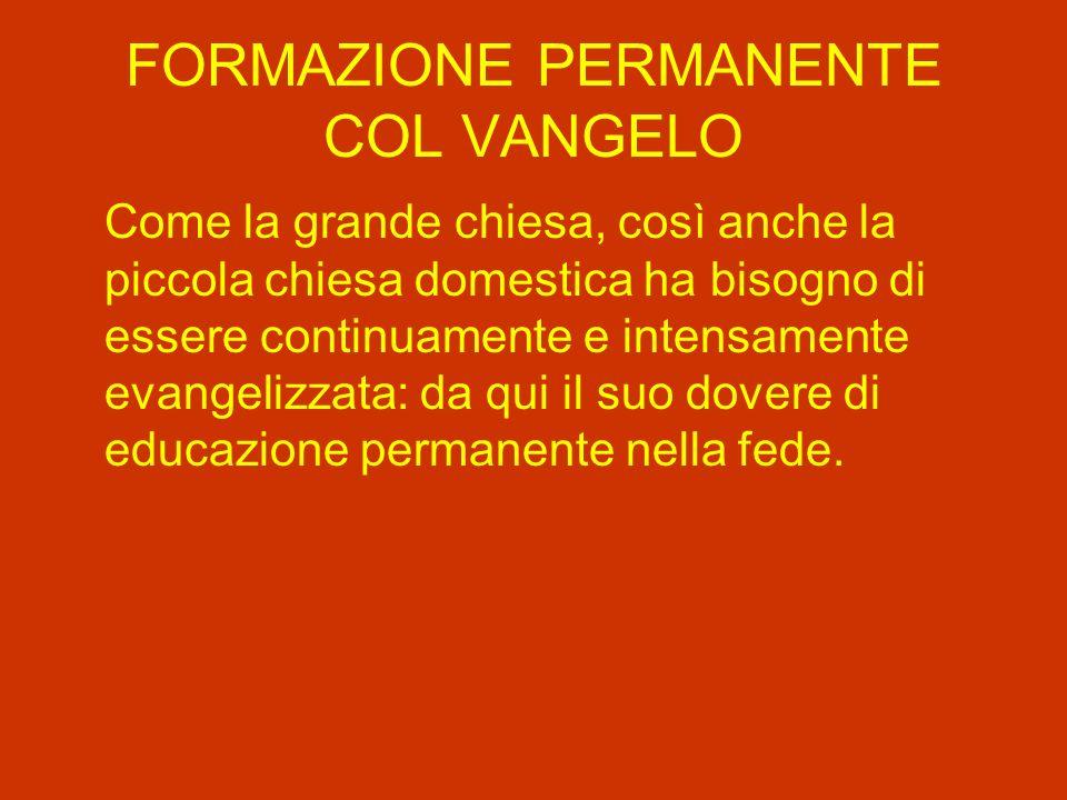 FORMAZIONE PERMANENTE COL VANGELO