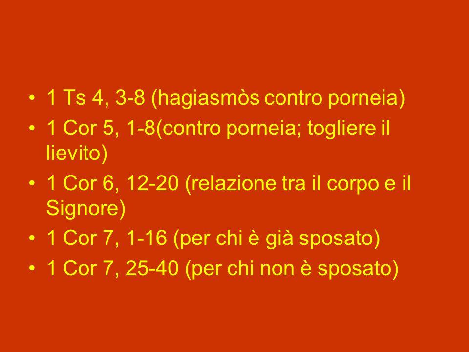 1 Ts 4, 3-8 (hagiasmòs contro porneia)