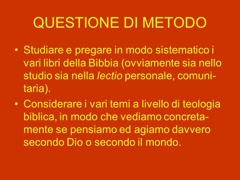 QUESTIONE DI METODO